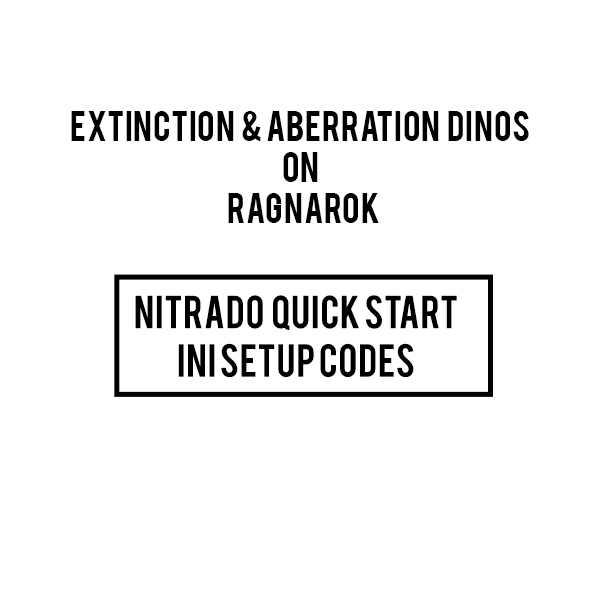 EXTINCTION DINOS ON RAGNAROK nitrado ini ps4 code